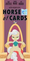 Horse of Cards - The intrigues of Equestria by cxfantasy