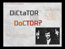 DiCtaTOR OR DoCTOR by purplepearaman