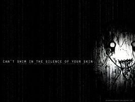 the silence of your skin by latenighttherapy