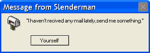 Message From Slenderman by Jamiecheater