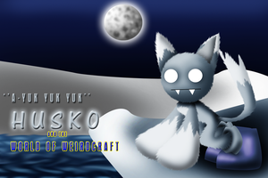 Husko - World of Weirdcraft by ARTic-Weather