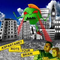 'Aspartame: Rots your Brain' by friedmoonthing