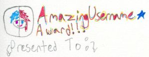 Amazing Username Award by wintercool612