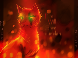 Fire Will Save Our Clan by Nazzly