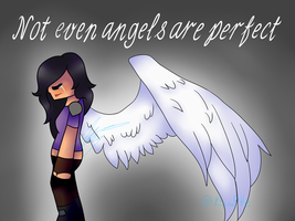 Not Even Angels. by KiaraPizarro