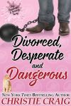 Divorced, Desperate and Dangerous by RMBrand