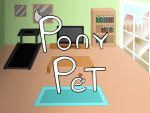 Pony Pet Game MLP:FIM by Electric-Television