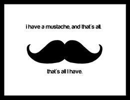Mustache by OcularFracture