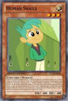 Human Snails (MLP): Yu-Gi-Oh! Card by PopPixieRex