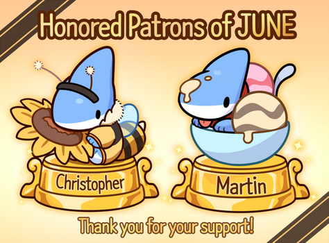 Honored Patrons of JUNE! by 0Vress0