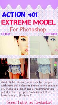 #1 Action for Photoshop ''Extreme Model'' by GomiiTutos