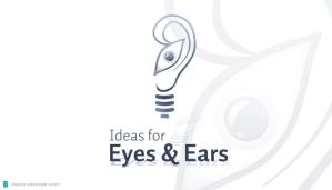 Ideas for the eyes and ears by pixelbudah