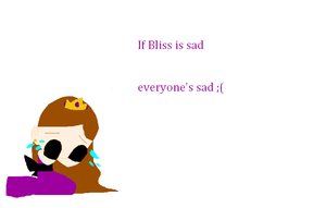 If Bliss is sad.. by ppgblossom678