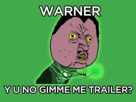 Y U NO GIMME TRAILER? by Krysalid