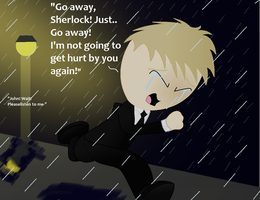 ''I'm not going to get hurt by you again!'' - John by Dragonsong3