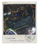 Hi From Dubai (Burj Khalifa) No. 2 by skywalkerdesign