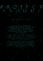 Project exodus  poster thing by Black--Alpha