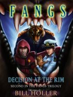 Fangs- Decisions at the Rim Cover by Trance-Sephigoth