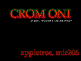 Crom Oni: English Translation 1.0 by RoxasKennedy
