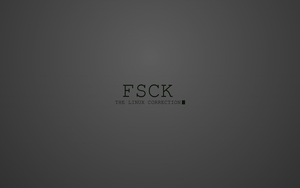 FSCK The Linux Correction by ta-wan