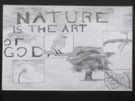 Nature Is The Art Of God by GFgym13