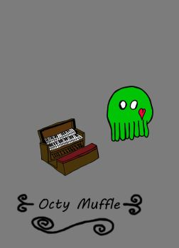 Octy Muffle 2 by h3video1RavenShadow