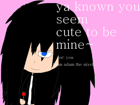 Adam The Nixel Valentines Day Card by tailsdollfangirl