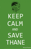 Keep Calm and Save Thane 1 by mythlover20