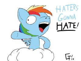 Rainbow Dash HATERS GONNA HATE! by Wonder-Waffle
