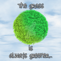 The Grass is Always Greener... by Vash-Crowley