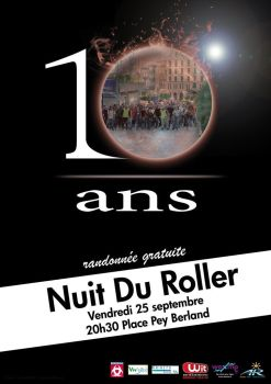 Nuit Du Roller 10 ans by Waxme