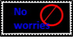 No Worries Stamp by xAcorn