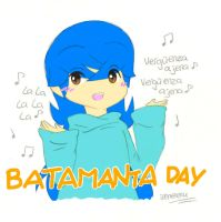 BATAMANTA DAY by irenereru