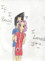 If I Said I Loved You SasuSaku by LolaColaRolaRaven