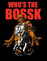Who's The Bossk by joewight