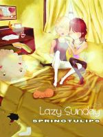 Lazy Sunday by SpringTulips