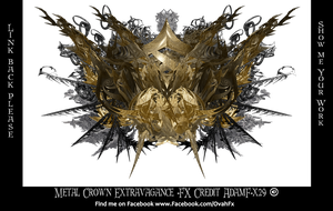 Metal Crown Extravagance Fx  - G Adam Orosco - Ada by ArtwithoutabrushFx