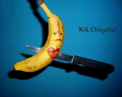 Kill Chiquita by trutkawka
