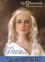 My Immortals repaint of Daenerys Targaryen by my-immortals