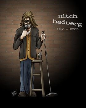 Mitch Hedberg, 1968-2005 by dmvcomics