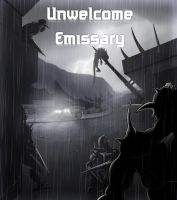 Unwelcome Emissary Cover by CarpeChaos