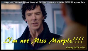 Cabin/Sherlock Quote - Miss Marple by Gatergirl79