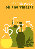 little book of oil and vinegar by Mezzochan