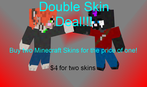 Double Skin Deal - Vanilla Minecraft by Narric-SB0