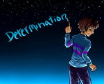 Undertale: Determination by ShiniVasyenka
