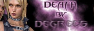 Death By Degrees Signature by EgYpT2k7