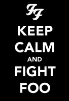 Keep Calm and Fight Foo by chrisbrown55