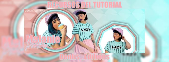 Recursos del tutorial Melanie Loves by DenlisMarina