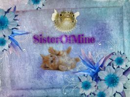 SisterOfMine by Lpswolfblood69