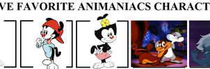 Top Five Favorite Animaniacs Characters by PrettyShadowj28